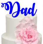 Dad Acrylic Cake Topper